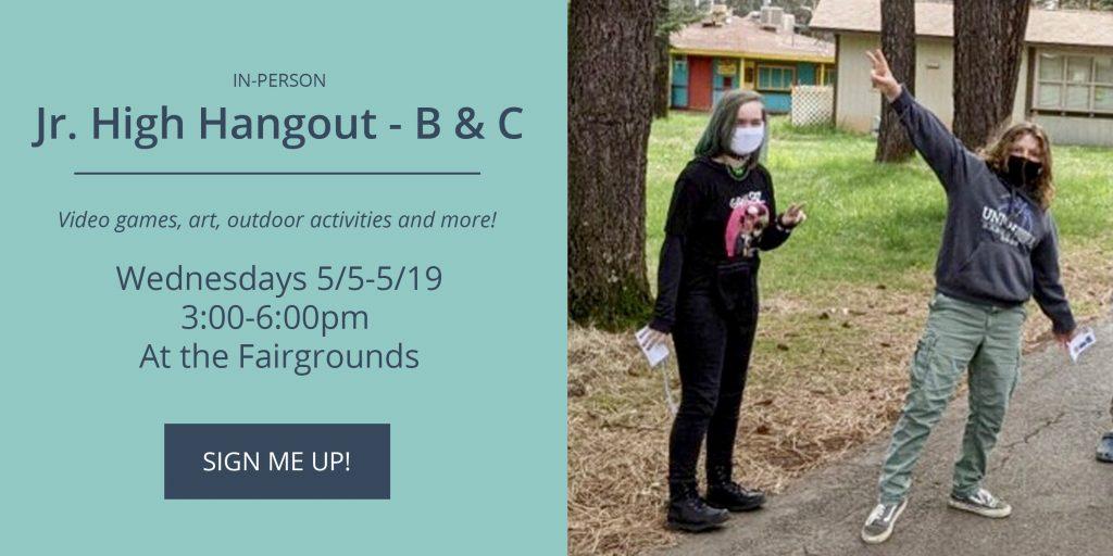 NEO Jr. High Hangouts - Groups B & C - Wednesdays 5/5-5/19